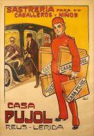 Postcard - Poster Reproduction - Sastreria Para Caballeros Y Ninos Casa Pujol Reus - Lérida 1910 - Publicité