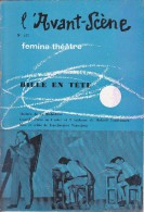 L'Avant Scène Femina Théâtre N° 157 Bille En Tête Roland Laudenbach - Non Classés
