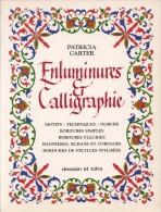 Enluminures Et Calligraphie - Patricia Carter - Neuf - Livres, BD, Revues
