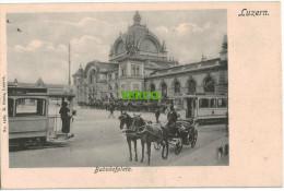 Carte Postale Ancienne De SUISSE – LUCERNE – BAHNOFPLATZ - LU Lucerne