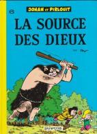 Peyo - Johan Et Pirlouit N° 6 - La Source Des Dieux - Éditions Dupuis - ( 1993 ) . - Johan Et Pirlouit