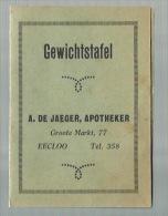 """- ** GEWICHTSTAFEL     **= """""""" A. DE JAEGER, APOTHEKER - EECLOO . """""""". - Eeklo"""
