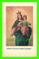 IMAGES RELIGIEUSES - MARIA AUXILIUM CHRISTIANORUM - - Images Religieuses