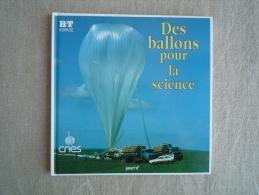 BT Espace Des Ballons Pour La Science CNES  Pemf 1994. Voir Photos.