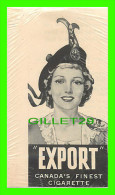 "CHROMOS - CIGARETTES ""EXPORT"" CANADA FINEST CIGARETTE - - Cigarette Cards"