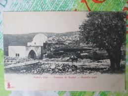 TOMBEAU DE RACHEL DOS 1900 - Palestine