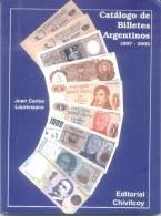 CATALOGO DE BILLETES ARGENTINOS 1897-2003 JUAN CARLOS LAURENZANO 157 PAGINAS NEUVE NUEVO SIN USO A COLORES - Libri & Software