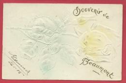 Beaumont - Souvenir De ... - Jolie Fantaisie En Relief -1905 ( Voir Verso ) - Beaumont