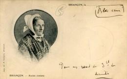 CPA 05 BRIANCON ANCIEN COSTUME - Briancon