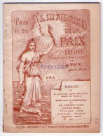 Almanach De La Paix 1898. Editeurs: Plon, Nourrit Et C. Paris 1897 - Libri, Riviste, Fumetti