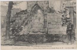 D62 - VILLERS AU BOIS - RUINES D'UNE CHAPELLE SUR LA GRANDE ROUTE - LA GRANDE GUERRE 1914-15 - Frankrijk
