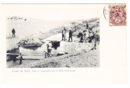 AK Ägypten Canal De Suez Pont En Construction Ungebraucht 24.6.1907 Port Said - Suez