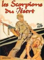 Les Scorpions Du Désert Tome 1 De Hugo Pratt - Pratt