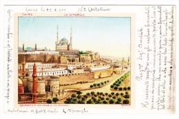 AK Ägypten Le Caire - La Citadelle  Litho Exp. Le 22.2.1900 à Pressburg Hongrie - Le Caire