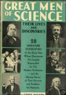 Great Men Of Science: Their Lives And Discoveries By Grove Wilson - Science/Pyschology