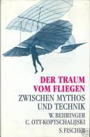 Der Traum Vom Fliegen - Zwischen Mythos Und Technik By Behringer, Wolfgang; Ott-, Constance ISBN 9783100071064 - Livres, BD, Revues