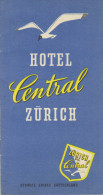 """Années 50    Dépliant 12 Pages   """"  Hôtel Central Zürich """" - Dépliants Touristiques"""
