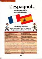 1 PETIT GUIDE NEUF L'ESPAGNOL N° 2 CONVERSATION FRANCO ESPAGNOL DES PHRASES COURANTES... LIVRET N° 74 AEDIS 8 PAGES - Scolaires