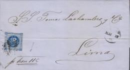 """G)1860 PERU, UN DINERO BLUE, OVAL POINT CALLAO CANC., """"PR.TREN 11 1/2"""" (BY RAIL) MANUSCRIPT, CIRCULATED COMPLETE LETTER - Peru"""
