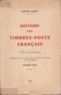 Histoire Des Timbres-poste Français - Arthur Maury - 1949 - Filatelia E Historia De Correos