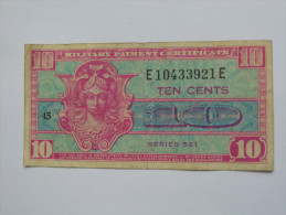 10 Ten Cents Série 521 Miltary Payment Certificate 1954-1958 *** EN ACHAT IMMEDIAT *** - 1954-1958 - Series 521