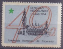 NEDERLAND:1964: Vignette/Cinderella:  ## Den Haag 1-8 Aug. 1964: UNIVERSALA KONGRESO De ESPERANTO ## - Esperanto