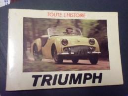 Toute L'histoire De La Triumph De(michael Frostick ) 5 Photos - Livres, BD, Revues