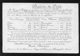 33 BLANQUEFORT TARIFDE VINS  DU DOMAINE LES REIGES DU PREUX PROPRIETAIRE MR GUY DE BINOS ETVUE DU PORT DE BORDEAUX - France