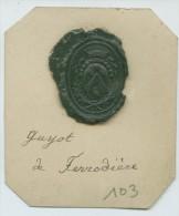 CACHET HISTORIQUE EN CIRE  - Sigillographie - SCEAUX - 103 Guyot De Ferrodière - Seals
