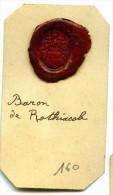 CACHET HISTORIQUE EN CIRE  - Sigillographie - SCEAUX - 160  Baron De Rothixcob - Seals