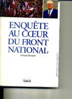 ENQUETE AU COEUR DU FRONT NATIONAL LE PEN GERAUD DURAND 250 PAGES 1994 - Politique