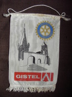 Vintage Fanion:   GISTEL    (BELGIQUE-BELGIE).  -   ROTARY    INTERNATIONAL - Organisations
