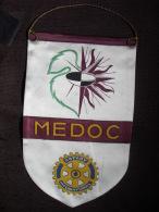 Vintage Fanion:   MEDOC   (FRANCE).  -   ROTARY    INTERNATIONAL - Organisations