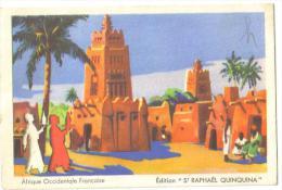"""Carte Postale Ancienne  Publicité  St Raphaël Quinquina  """"Afrique Occidentale Française"""" - Publicité"""