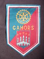 Vintage Fanion:    CAHORS.    (FRANCE).  -   ROTARY INTERNATIONAL - Organisations