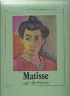 DE.- Matisse Und Die Fauves. Galerie Der Klassischen Moderne Malerei Des 19. Und 20. Jahrhunderts. Renata Negri - Schilderijen &  Beeldhouwkunst