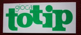 GIOCA TOTIP / Sticker /  Adesivo - Autocollants