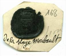 CACHET HISTORIQUE EN CIRE  - Sigillographie - SCEAUX - 168 De La Haye Moubault - Seals