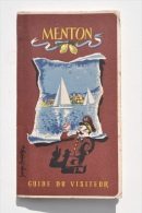 MENTON - Guide Du Visiteur, 1949 - 52 Pages. - Dépliants Touristiques