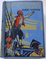 THE BOY'S BOOK OF BUCCANEERS, By Eric Wood - Enfants