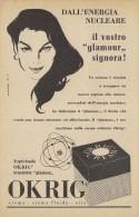 # CREMA RADIANTE NUCLEARE OKRIG 1950s Advert Pubblicità Publicitè Reklame Moisturizing Cream Creme Hydratante Protector - Profumi & Bellezza