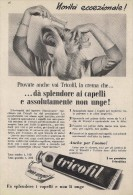 # CREMA TRICOFIL TRICOFILINA, ITALY 1950s Advert Pubblicità Publicitè Hair Fixer Fixateur Cheveux Fijador Haar - Unclassified