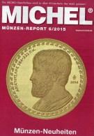 Briefmarken Rundschau MICHEL 6/2015 Neu 6€ New Stamps+coins World Catalogue And Magacine Of Germany ISBN 9 783954 025503 - Magazines: Abonnements