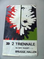 2e TRIENNALE 15.7-15.9.1971 BRUGGE Hallen, ontwerp Mara [opnieuw organisatie 2015!)