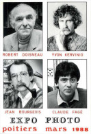 POITIERS 1988 Expo Photo Robert DOISNEAU Yvon KERVINIO Jean BOURGEOIS Claude FAGE - Illustrateurs & Photographes