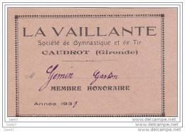 Réf-JP-Y474  (  Ticket D'Entrée  LA  VAILLANTE )  Dép 33 à CAUDROT  Société De Gymnastique Et De Tir - Tickets D'entrée