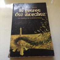Romans  LA GUERRE DES MOUCHES - Livres, BD, Revues