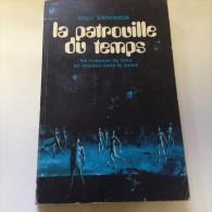 Romans LA PATROUILLE DU TEMPS - Livres, BD, Revues