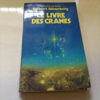Romans LE  LIVRE DES CRANES - Livres, BD, Revues