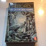 Romans  HISTOIRES  DE LA FIN DES TEMPS - Livres, BD, Revues
